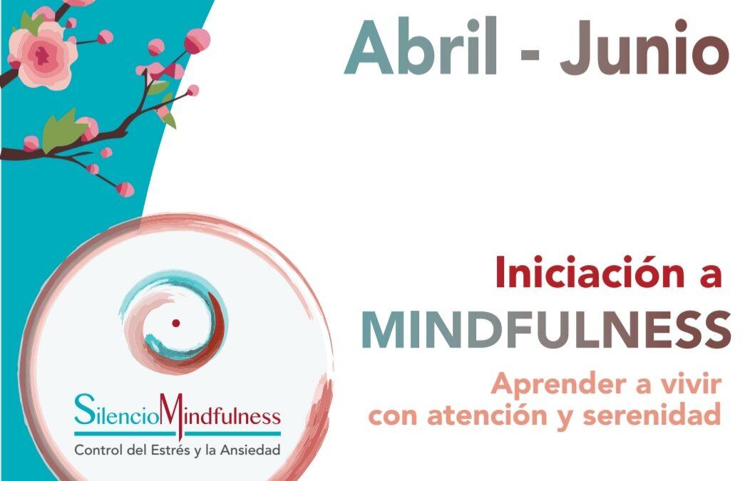Iniciación a Mindfulness: Vivir con serenidad se aprende